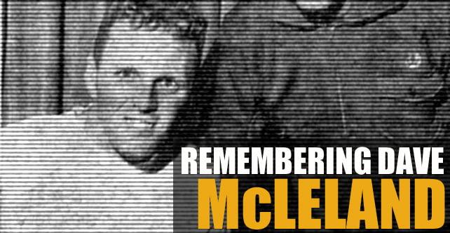Recalling Dave McLellend