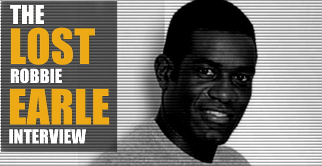 The 'lost' Robbie Earle interview