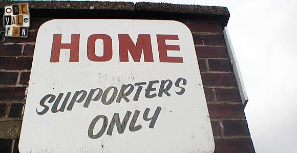 Home Supporters Only sign - Vale Park