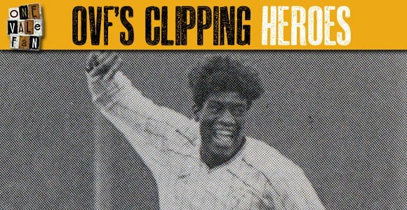 Clipping Heroes #10: Robbie Earle