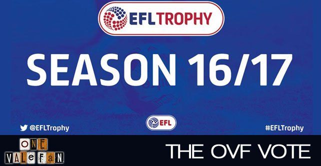 Vote: Will you attend Vale's Football League Trophy games?