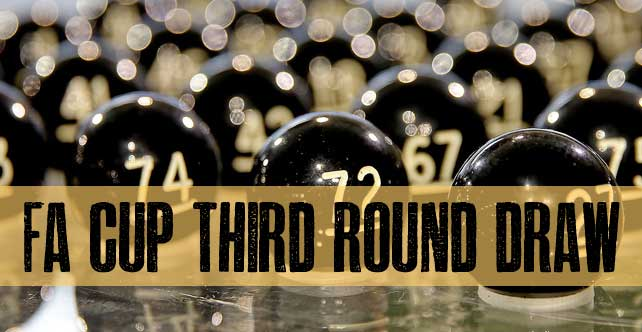 Dedicated forum thread: FA Cup third round draw