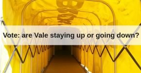 Vote: are Port Vale staying up or going down?