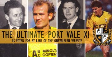 The ultimate Port Vale XI - as voted for by onevalefan viewers